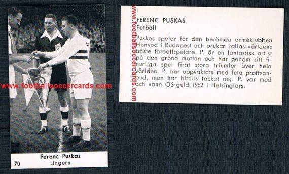 1953 PUSKAS for Honved FC card from Sweden pre WC54 very early Puskas